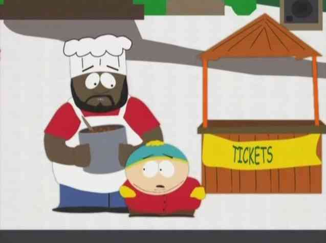 Chef (Isaac Hayes) in the South Park episode Scott Tenorman Must Die (that one was so AWESOME, to use Cartman's catchphrase)