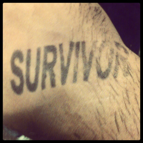 I'm a motherfucking survivor!