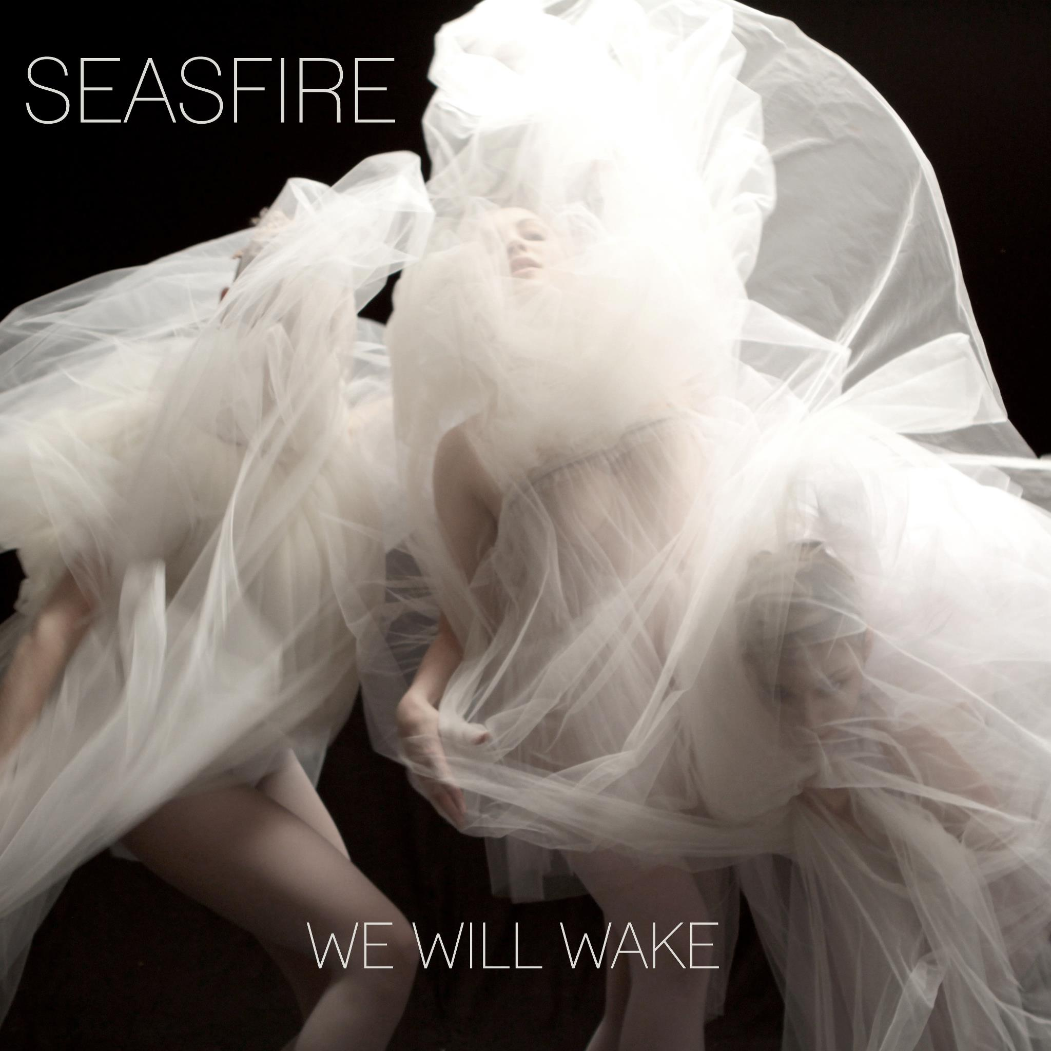 SEASFIRE - We Will Wake EP