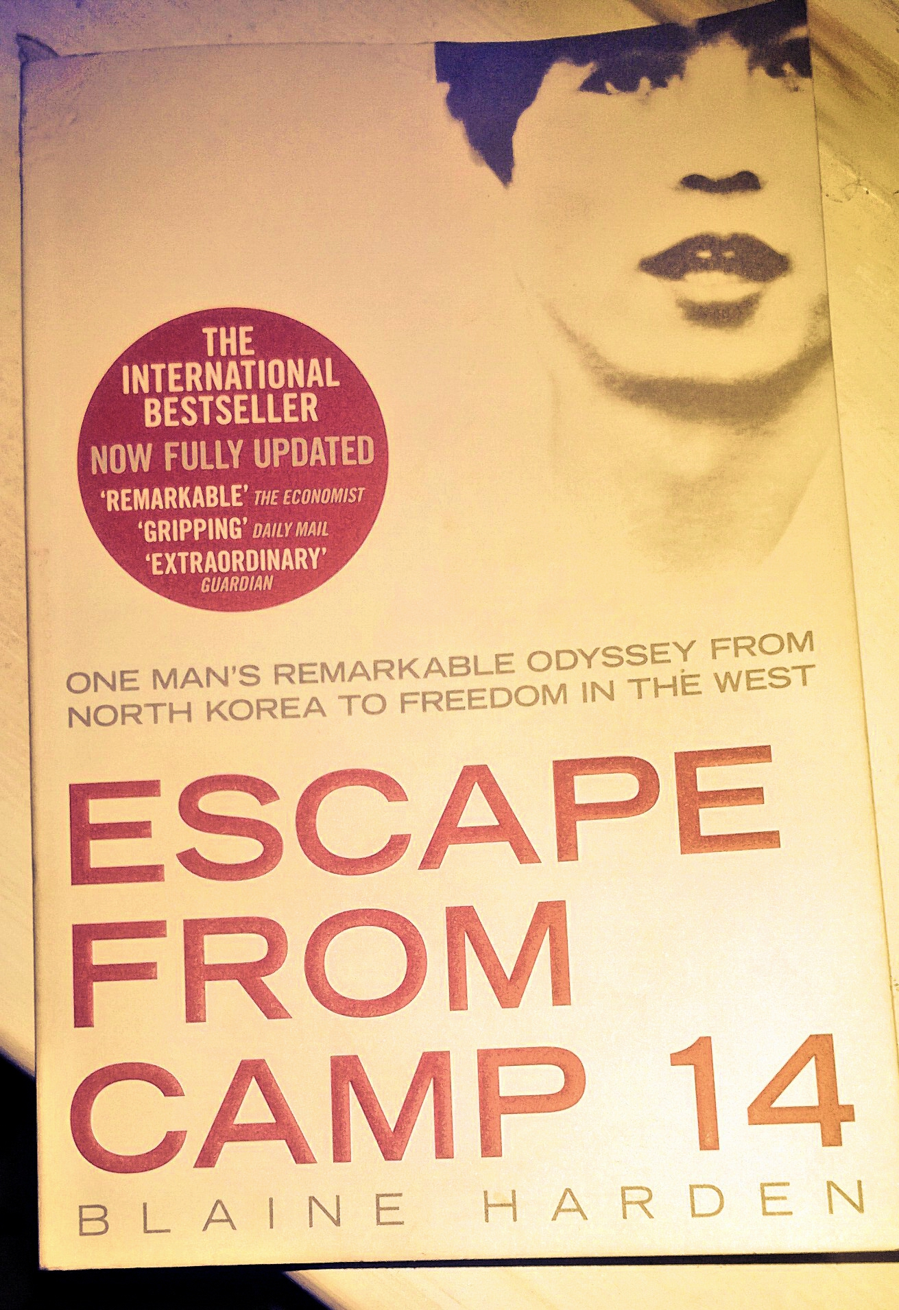 Blaine Harden - Escape From Camp 14